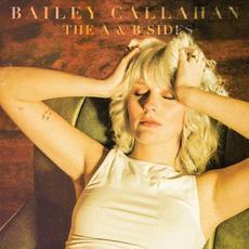 The A & B Sides mp3 Album by Bailey Callahan