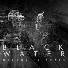 Oceans of Scars mp3 Album by Black Water Romania