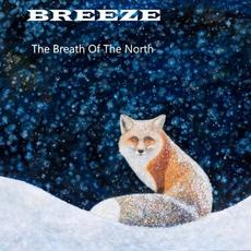 The Breath Of The North mp3 Album by Breeze