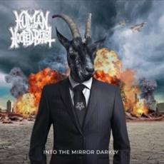 Into The Mirror Darkly mp3 Album by Human The Hoofed Beast