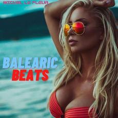 Balearic Beats: Beach Club Ibiza mp3 Album by Michel Le Fleur
