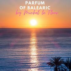 Parfum of Balearic mp3 Album by Michel Le Fleur