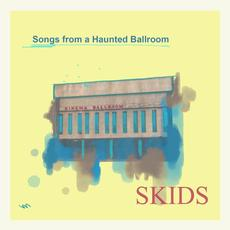 Songs from a Haunted Ballroom mp3 Album by The Skids