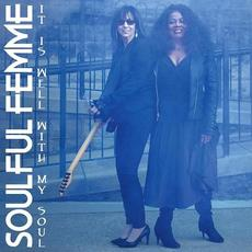 It Is Well With My Soul mp3 Album by Soulful Femme
