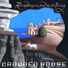 Dreamers Are Waiting mp3 Album by Crowded House