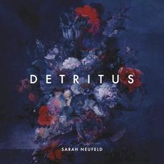 Detritus mp3 Album by Sarah Neufeld