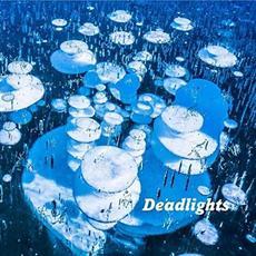 Deadlights mp3 Album by Deadlights