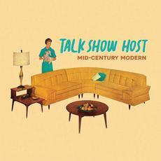 Mid-Century Modern mp3 Album by Talk Show Host