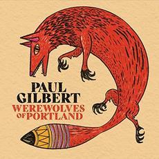 Werewolves of Portland mp3 Album by Paul Gilbert