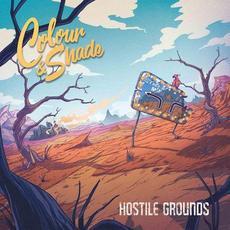 Hostile Grounds mp3 Album by Colour & Shade
