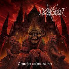 Churches Without Saints mp3 Album by Desaster