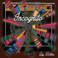 Incognito mp3 Album by Guy Welles