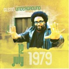July 12, 1979 mp3 Album by Glenn Underground