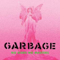 No Gods No Masters (Deluxe Edition) mp3 Album by Garbage