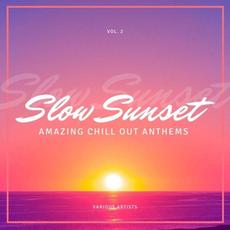 Slow Sunset: Amazing Chill out Anthems, Vol. 2 mp3 Compilation by Various Artists
