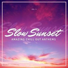 Slow Sunset: Amazing Chill out Anthems, Vol. 3 mp3 Compilation by Various Artists