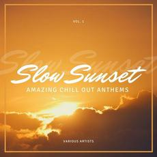 Slow Sunset: Amazing Chill out Anthems, Vol. 1 mp3 Compilation by Various Artists