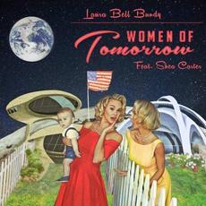 Women of Tomorrow mp3 Album by Laura Bell Bundy