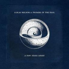 A Few Stars Apart mp3 Album by Lukas Nelson & Promise Of The Real