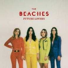 Future Lovers mp3 Album by The Beaches