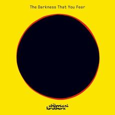 The Darkness That You Fear mp3 Single by The Chemical Brothers