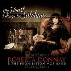 My Heart Belongs to Satchmo mp3 Album by Roberta Donnay & The Prohibition Mob Band