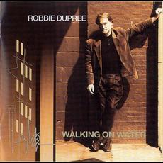 Walking on Water mp3 Album by Robbie Dupree