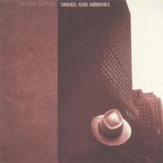 Smoke and Mirrors mp3 Album by Robbie Dupree