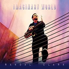 Imaginary World mp3 Album by Randal Clark