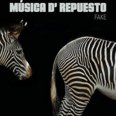 FAKE mp3 Album by Música d' Repuesto