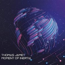 Moment Of Inertia mp3 Album by Thomas Jamet