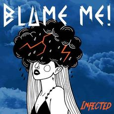 Infected mp3 Single by Blame Me!