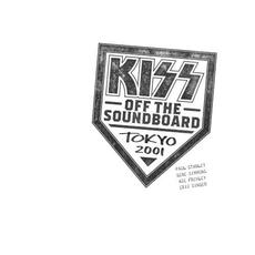 KISS Off the Soundboard: Tokyo 2001 mp3 Live by KISS