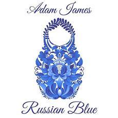 Russian Blue mp3 Album by Adam James