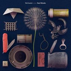 Fatal Mistakes (Deluxe Edition) mp3 Album by Del Amitri