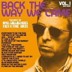Back The Way We Came: Vol. 1 (2011-2021) mp3 Artist Compilation by Noel Gallagher's High Flying Birds
