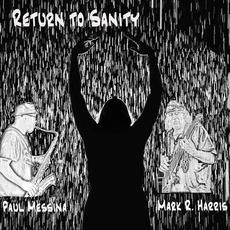 Return to Sanity mp3 Album by Paul Messina