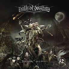 The Seed of All Evil mp3 Album by Path of Destiny