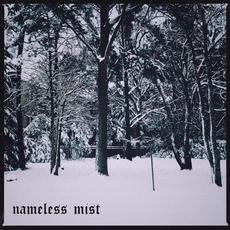 Nameless Mist mp3 Album by Nameless Mist