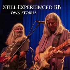 Own Stories mp3 Album by Still Experienced