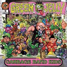 Garbage Band Kids mp3 Album by Green Jellÿ