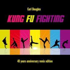 Kung Fu Fighting (40Th Anniversary Remix Edition) mp3 Remix by Carl Douglas
