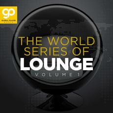 The World Series of Lounge, Vol. 1 mp3 Compilation by Various Artists