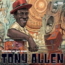 There Is No End mp3 Album by Tony Allen