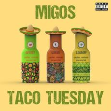 Taco Tuesday mp3 Single by Migos
