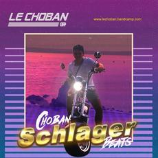 Choban Schlager Beats EP mp3 Album by Le Choban