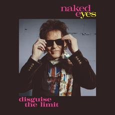 Disguise The Limit mp3 Album by Naked Eyes