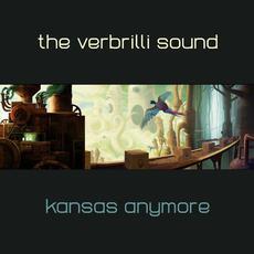 Kansas Anymore mp3 Album by The Verbrilli Sound