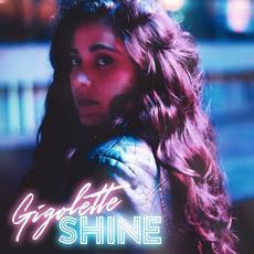 Shine mp3 Album by Gigolette