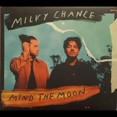 Mind the Moon mp3 Album by Milky Chance